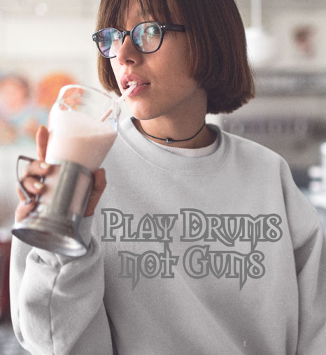 Play Drums not Guns
